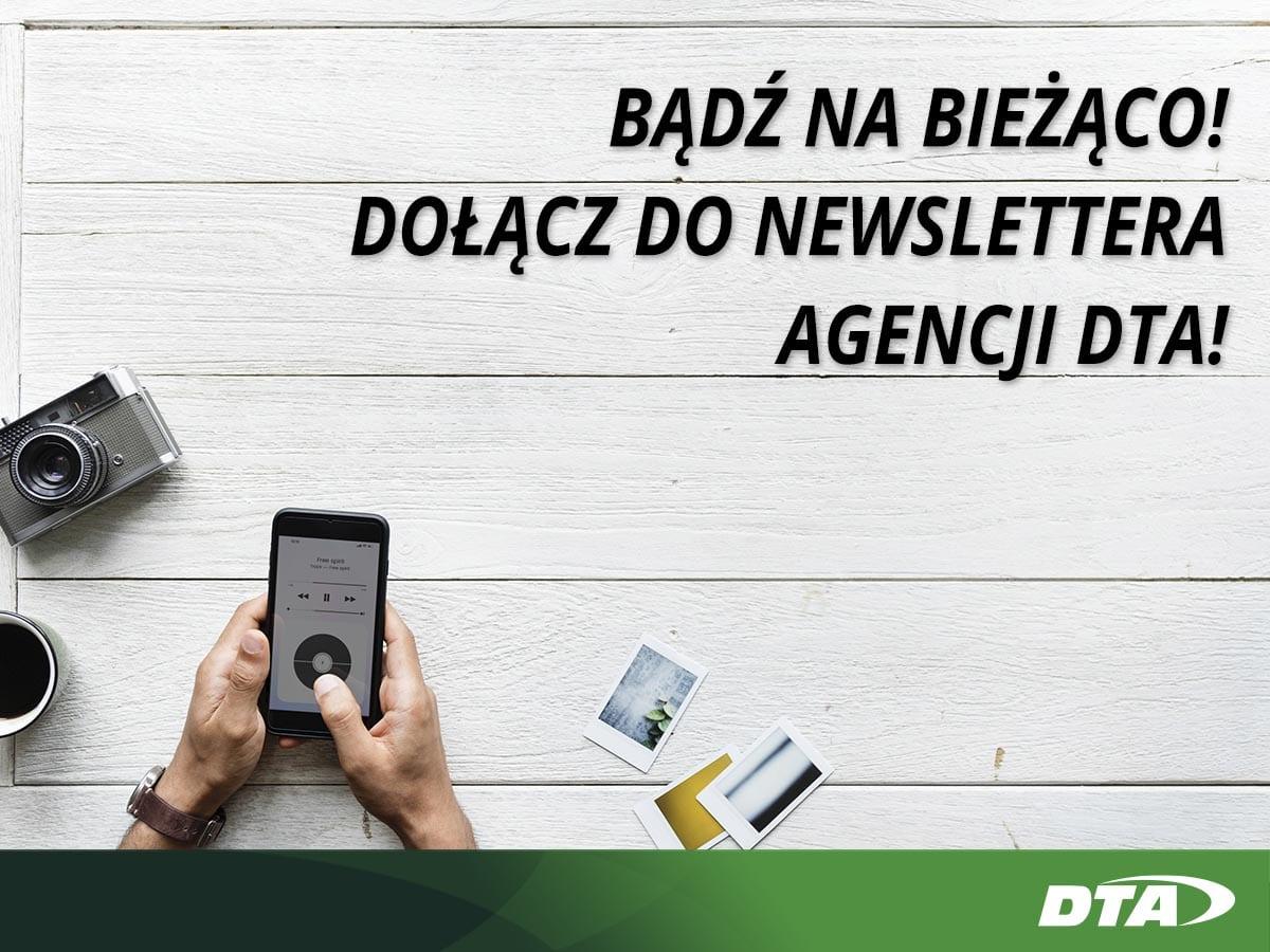 Zapisz się na newsletter DTA i bądź na bieżąco ze światem agencji celnych!